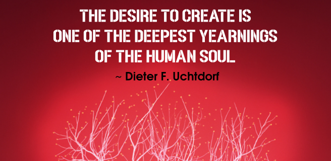 Dieter F. Uchtdorf quote | The desire to create is one of the deepest yearnings of the human soul