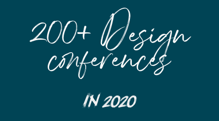 Design conferences, summits and events in 2020. Also UX conferences and frontend conferences.